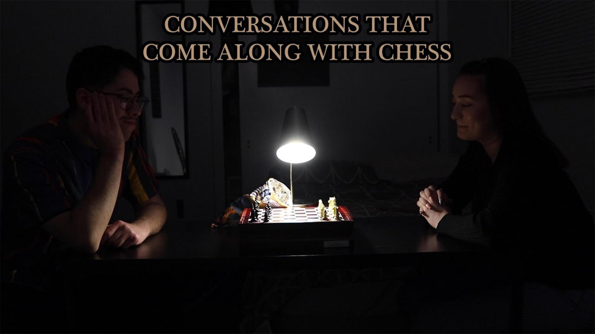 Conversations That Come Along With Chess