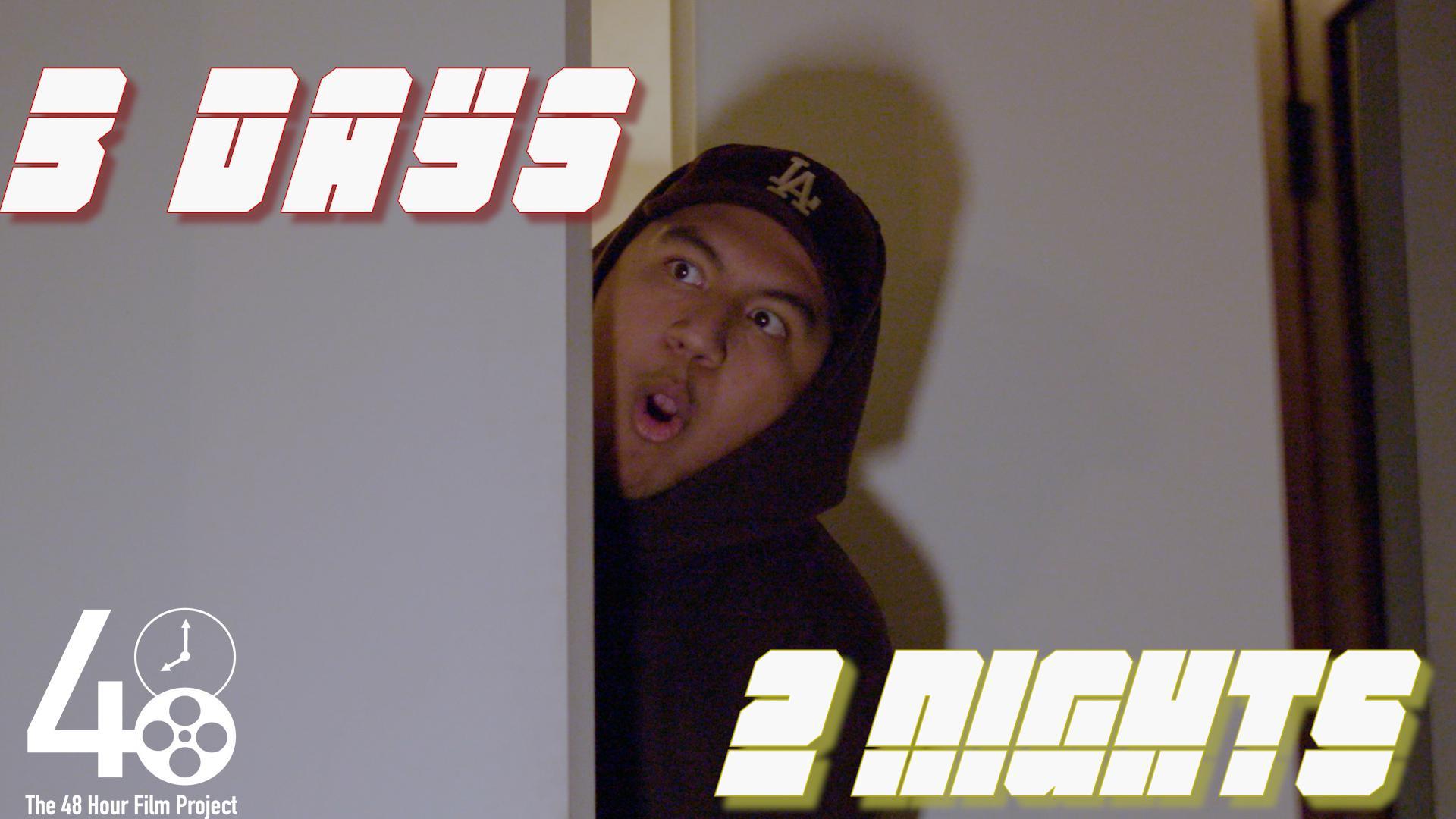 3 days, 2 nights