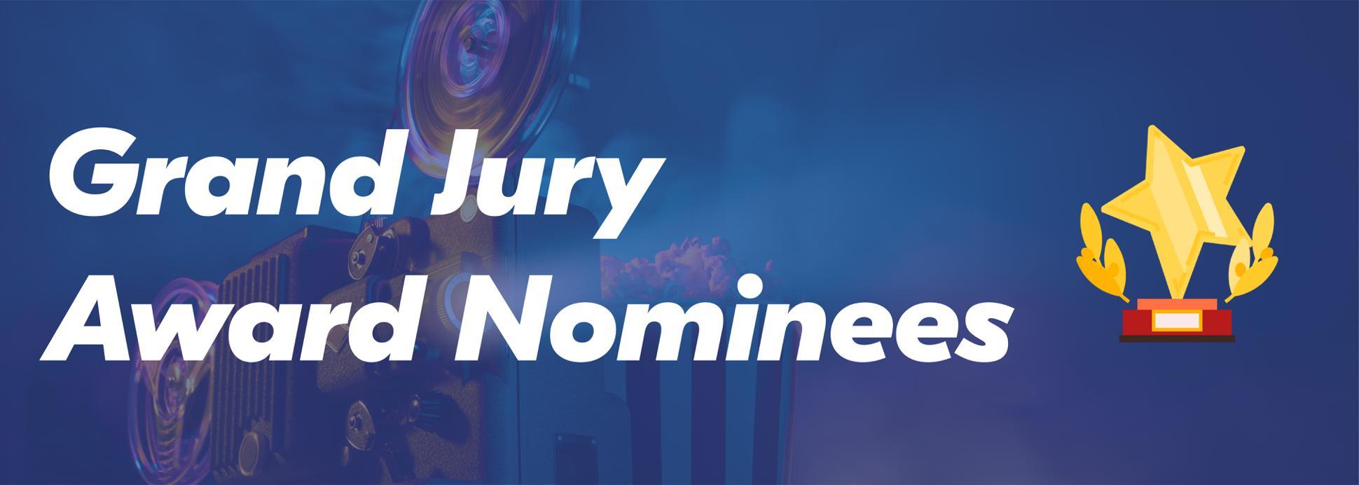 Grand Jury Award Nominees