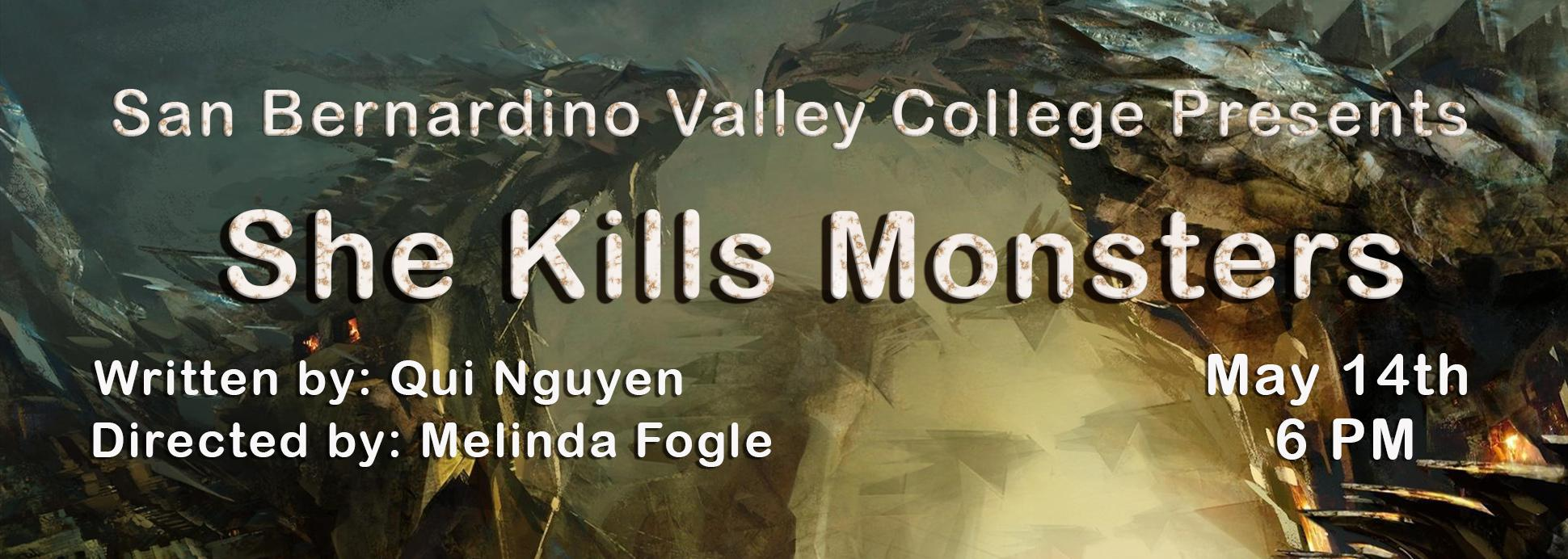 She Kills Monsters May 14th 6:00 PM